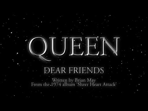Queen - Dear Friends