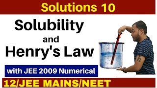 Solutions 10 I Solubility and Henry's Law - Complete Concept with IIT 2009 Numerical