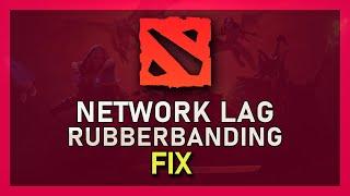 Dota 2 - How to Fix Network Lag & Rubberbanding (2019)