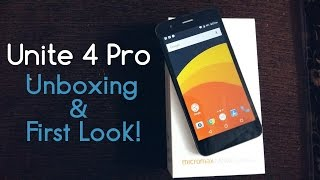 Micromax Canvas Unite 4 Pro Unboxing and First Look