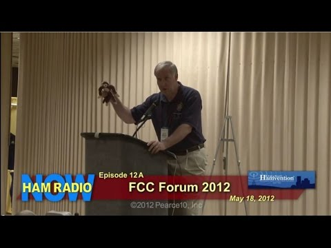 HamRadioNow Episode 12A - FCC Forum at the 2012 Dayton Hamvention
