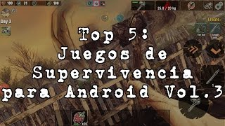 Top 5 : Juegos de Supervivencia para Android 2017 Vol.3[HD]