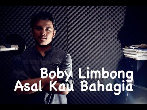 Asal Kau Bahagia - Boby Limbong & Dion Panggabean - Armada Cover