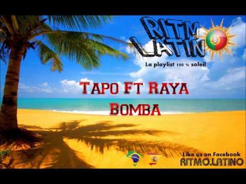 TAPO & RAYA BOMBA