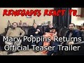 Renegades React to... Mary Poppins Returns - Official Teaser Trailer MP3