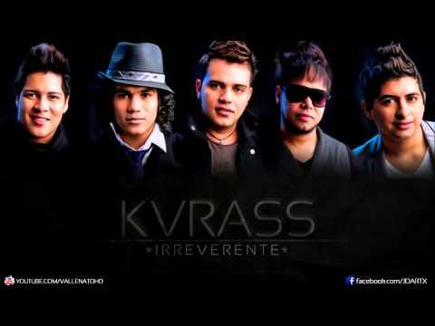 Kvrass - Te amo Tanto (Irreverente) - VALLENATO 2012