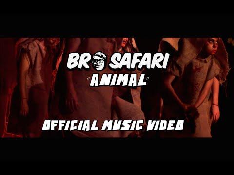 Animal - Bro Safari & UFO! (Official Music Video)