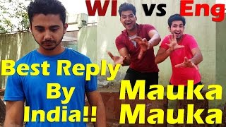 Mauka Mauka - Best Reply Video India | England vs West Indies | Finals ICC T20 World Cup 2016