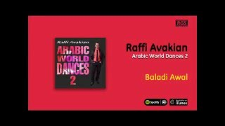 Raffi Avakian / Arabic World Dances 2 - Baladi Awal