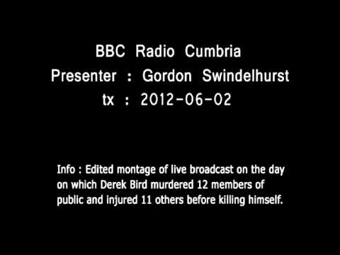 BBC Radio Cumbria - Derek Bird murder spree coverage