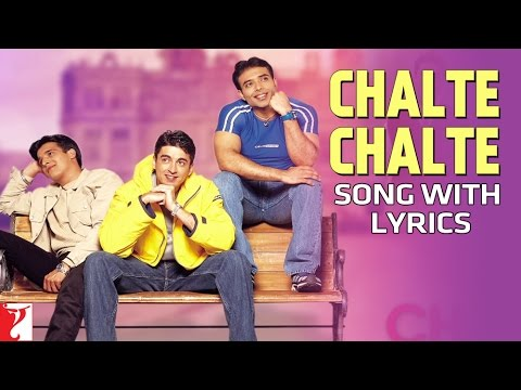 Lyrical: Chalte Chalte - Full Song With Lyrics - (Male Version) - Mohabbatein