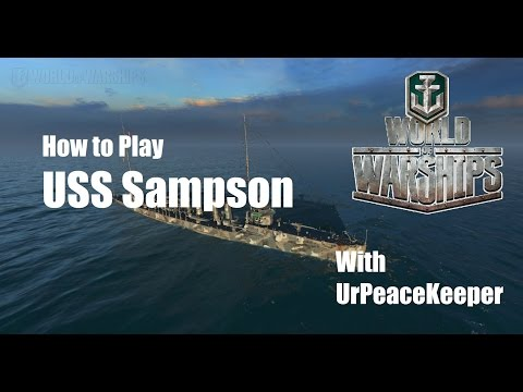 How to Play the USS Sampson in World of Warships
