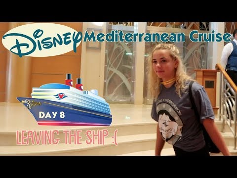 IT'S OUR DISNEY MEDITERRANEAN CRUISE | DAY 8: LEAVING THE SHIP AND FLYING HOME
