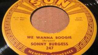 Watch Sonny Burgess We Wanna Boogie video