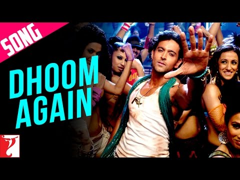Dhoom Again - Song - Dhoom:2 - Part II