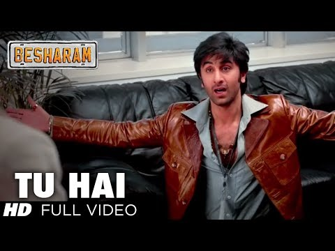 Tu Hai Full Video Song HD | Besharam | Ranbir Kapoor Pallavi...