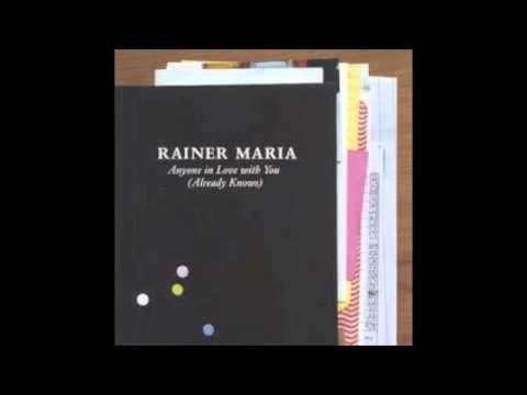 Rainer Maria - Spit And Fire
