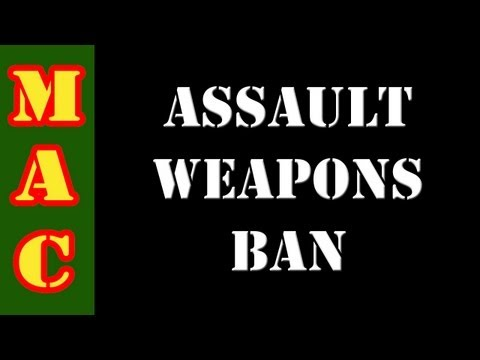 Assault Weapons Ban 2013