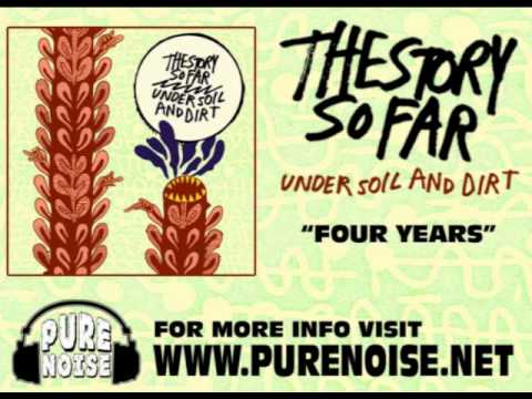 The Story So Far - Four Year