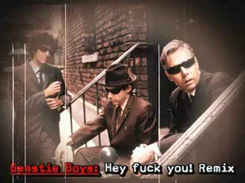 Beastie Boys - Hey Fuck You Remix Video