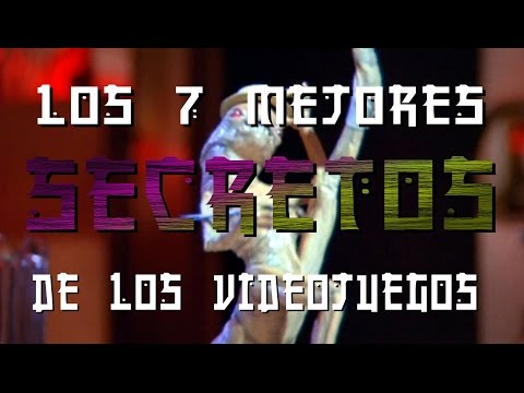 LOS 7 MEJORES SECRETOS DE LOS VIDEOJUEGOS