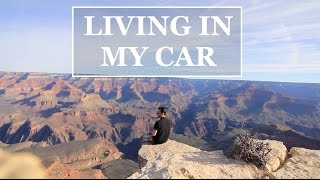 LIVING IN MY CAR - DAY 13 - GRAND CANYON
