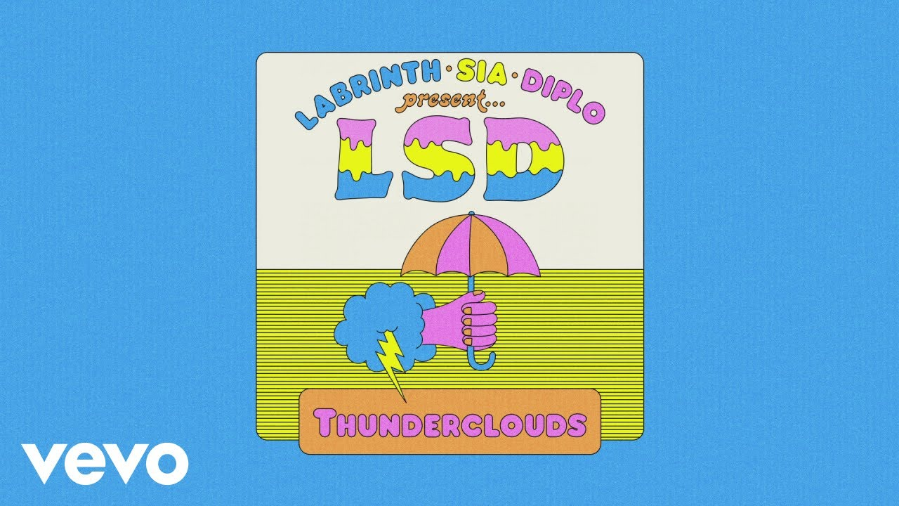 LSD - Thunderclouds (Official Audio) ft. Sia, Diplo, Labrinth