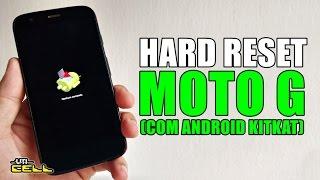 Hard Reset no Motorola Moto G com Android 4.4 KitKat #UTICell