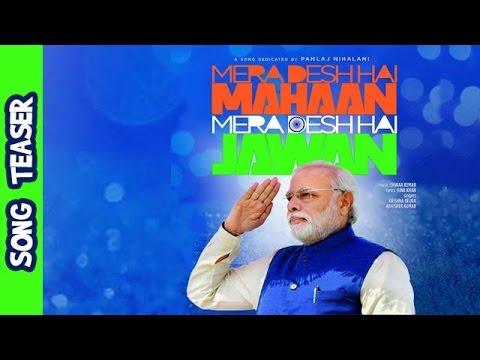 Mera Desh Hai Mahaan, Mera Desh Hai Jawan | Dedicated to Narendra Modi Ji