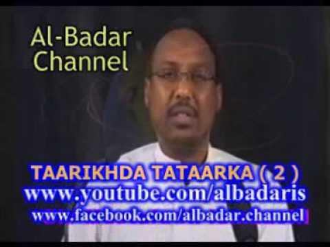 TAARIKHADA TATAARKA QEEBTA 2 AAD SH MUSTAFA X ISMAACIIL