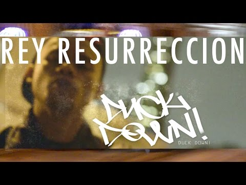 Rey Resurreccion – Duck Down @ReyResurreccion