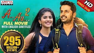 A.. AA... 2 ( Chal Mohan Ranga ) New Released Hindi Dubbed Movie | Nithiin, Megha Akash