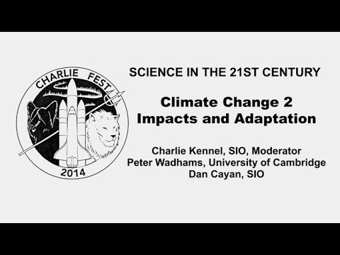 Climate Change Impacts and Adaptation - Science in the 21st Century