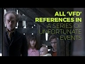 All The V.F.D. References In 'A Series Of Unfortunate Events' MP3