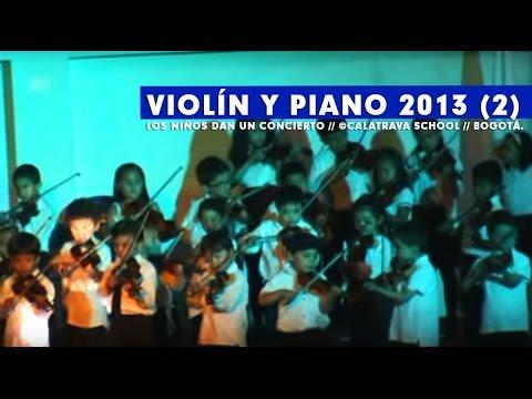 Concierto de Violín y Teclado, Colegio Calatrava año 2013