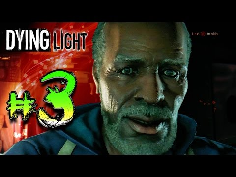 DYING LIGHT (Episode 3) - The Slums Part 1 of 2