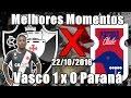 Parana Vasco goals and highlights