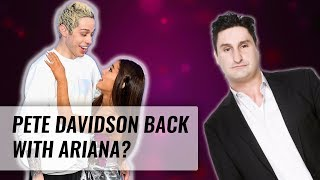 Are Pete Davidson And Ariana Grande Getting Back Together? | Naughty But Nice