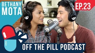 Taking a Break from YouTube (Ft. Bethany Mota) - Off The Pill Podcast #23