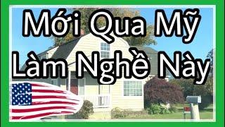 Mới Qua Mỹ Người Việt Thường Làm Nghề Gì Để Sống