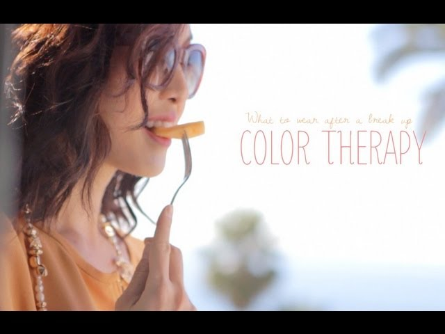 COLOR THERAPY- What To Wear After A Breakup
