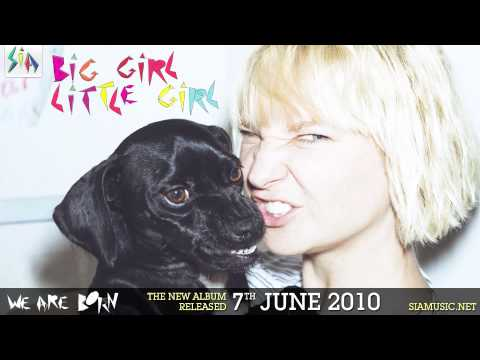 Sia - Big Girl Little Girl