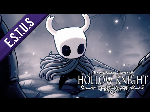 E.S.T.U.S : Hollow Knight (PC/Mac/Switch) - Mon avis sur le jeu complet