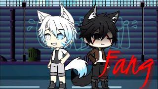 Fang// a Gacha life mini movie