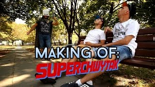 Making of superchwytak
