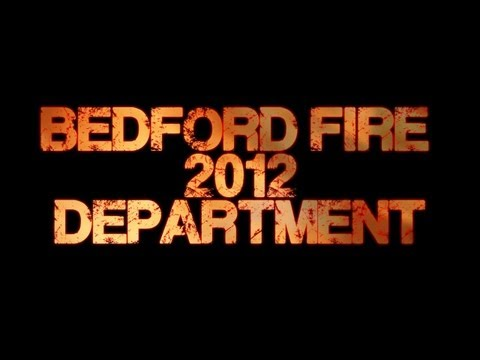 Bedford Fire Department 2012 Video
