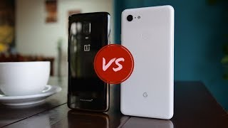OnePlus 6T vs Google Pixel 3 XL - Toughest One Yet!