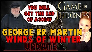 You WILL GET the Ending of ASOIAF: Winds of Winter UPDATE