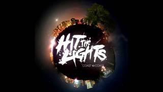 Watch Hit The Lights Coast To Coast video