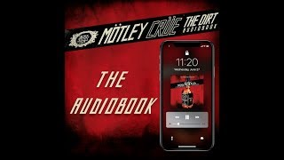 Mötley Crüe THE DIRT: Audiobook - Available for the first time!